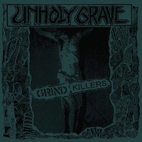 Unholy Grave — Grind Killers CD